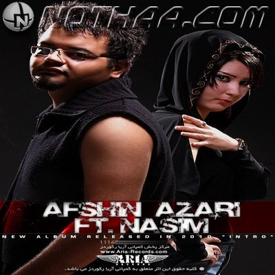 Afshin Azari Ft Nasim - Intro