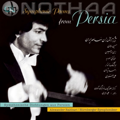 Alexander Rahbari - Symphonic Poems From Persia