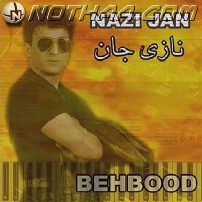 Behbood - Nazi Jaan