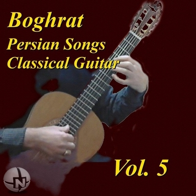 Boghrat Sadeghan - Classical Guitar Persian Songs 5