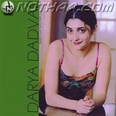 Darya Dadvar - Live in Berlin 2004