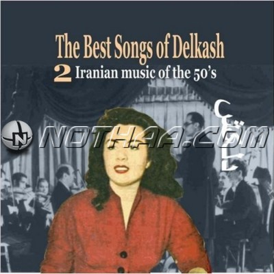 Delkash - The Best Songs of Delkash Vol. 2
