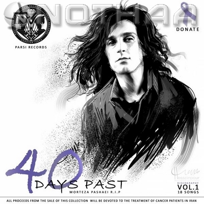 Morteza Pashaei - 40 Days Past, Vol. 1