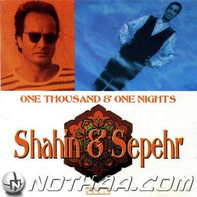 Shahin & Sepehr - One Thousand & One Nights