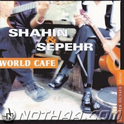 Shahin & Sepehr - World Cafe