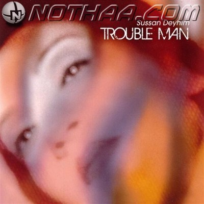 Sussan Deyhim & Scott Jacobi - Trouble Man
