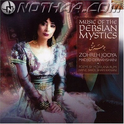 Zohreh Jooya - Johare Eshgh (Music of the Persian Mystics)